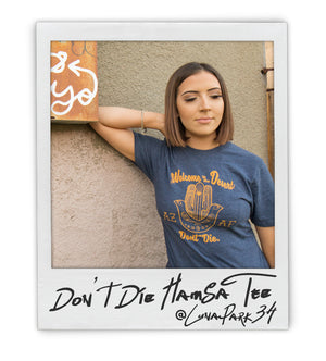 "AZ AF ""Don't Die"" Desert Hamsa Tee - AZ•AF Clothing - Local Apparel"