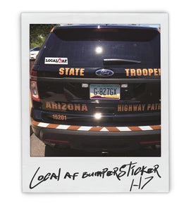 """Local AF""  Bumper Sticker - AZ•AF Clothing - Local Apparel"