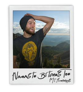 River Kubrock 'Namaste Bitches' Men's (unisex) Tee - AZ•AF Clothing - Local Apparel