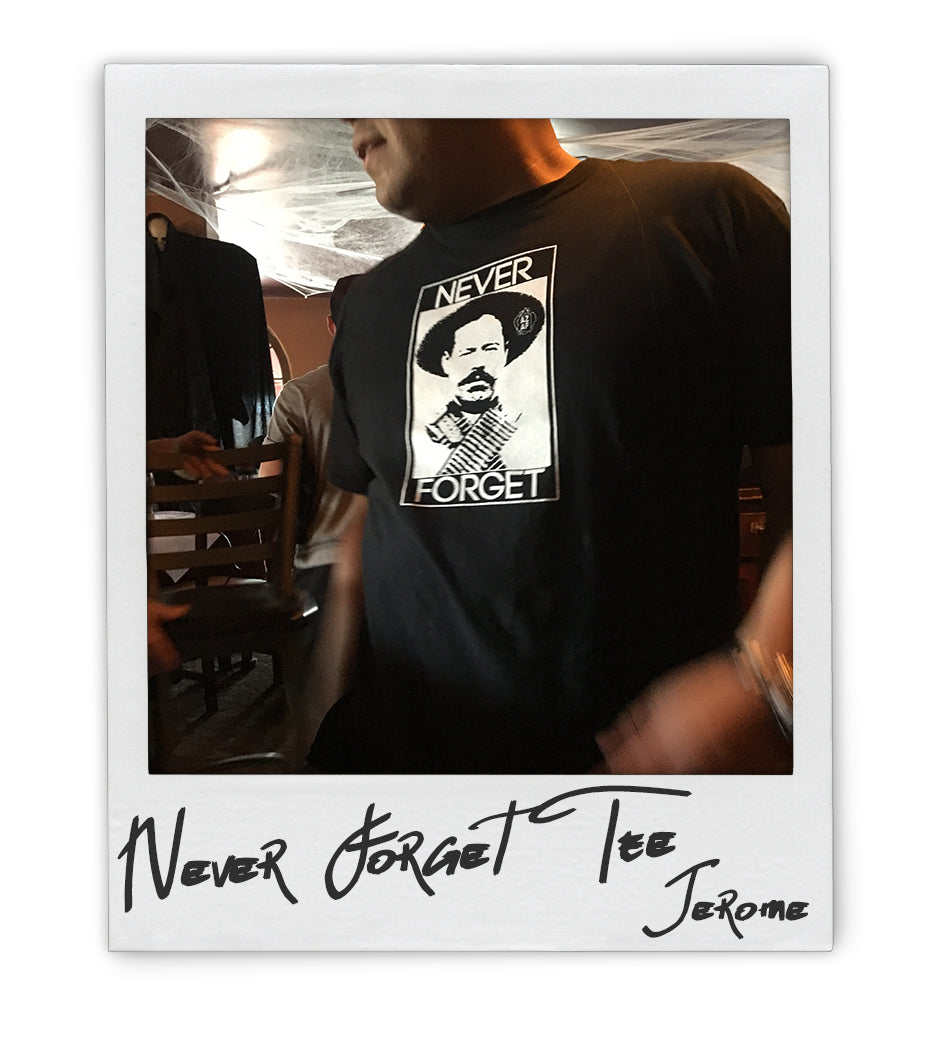 Never Forget Pancho Tee - AZ•AF Clothing - Local Apparel