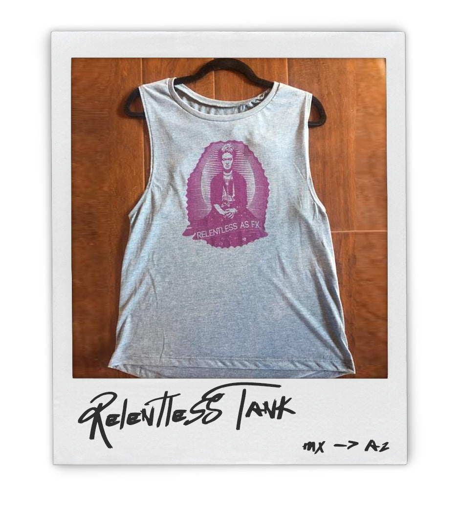 Relentless as Frida Kahlo Ladies Tank - AZ•AF Clothing - Local Apparel
