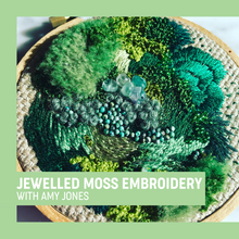 Jewelled Moss Embroidery with Amy Jones