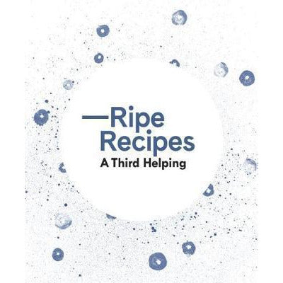 Ripe Recipes - Third Helping, UPC 9780994138347