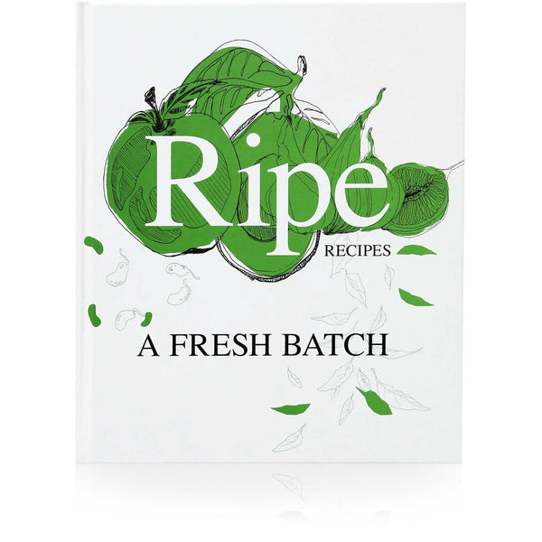 Ripe Recipes - A Fresh Batch Books Default Title Beatnik Publishing Ltd