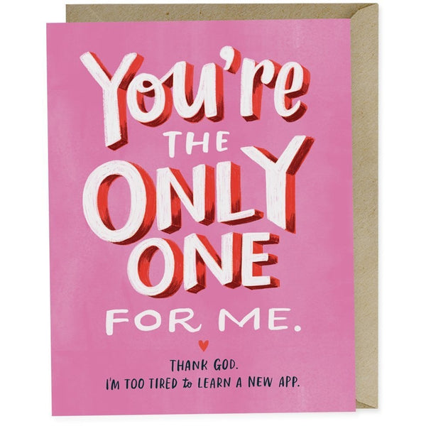 Card - Only One For Me