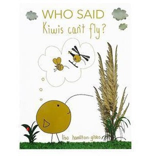 Who Said Kiwi's Can't Fly? Book
