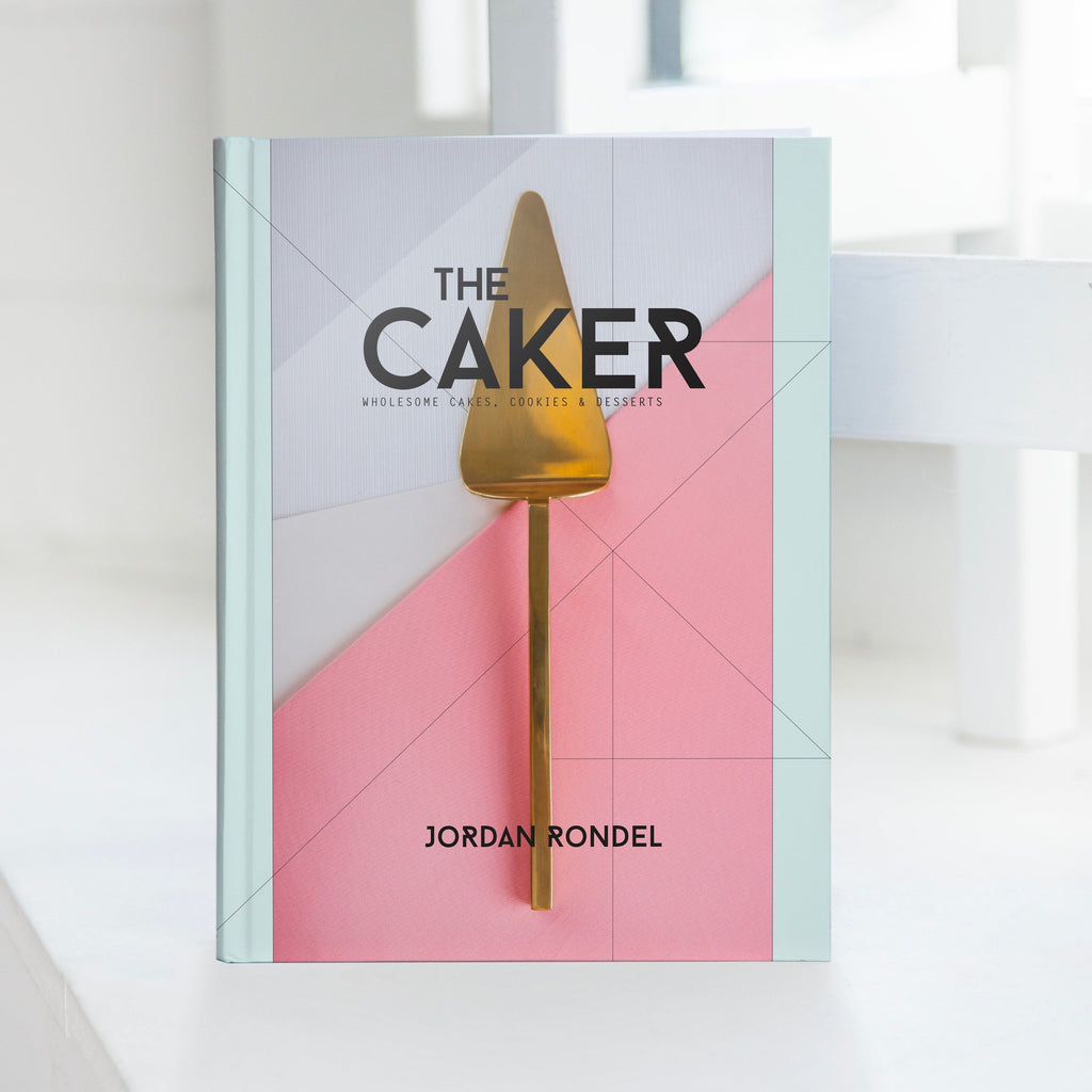 The Caker: Wholesome Cakes, Cookies & Desserts Books Default Title Beatnik Publishing Ltd