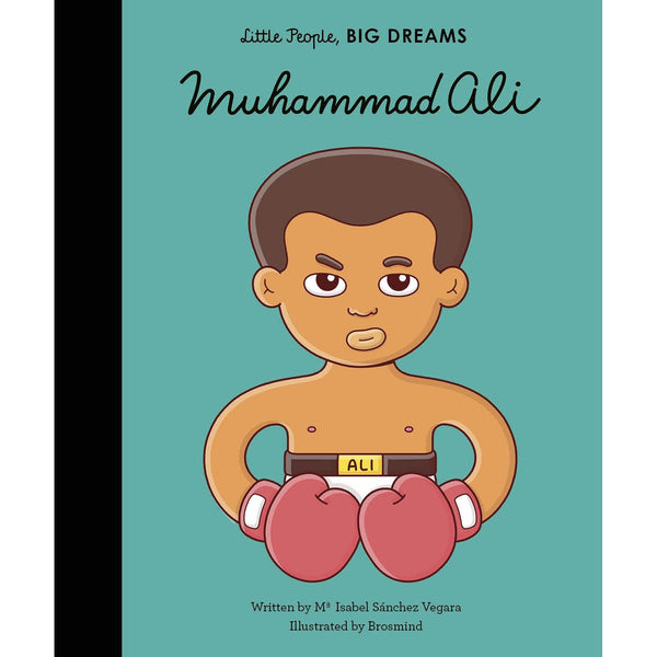 Muhammad Ali : Little People, Big Dreams Play Default Title Allen & Unwin