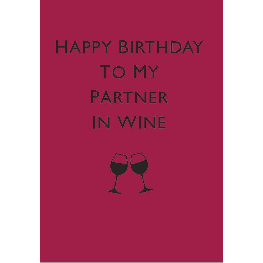 Happy Birthday to My Partner in Wine Cards Default Title Halfpenny
