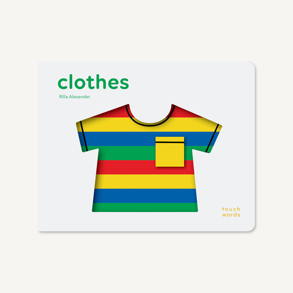 Touchword Clothes Rilla Alexander ISBN 9781452175614, Childrens Books