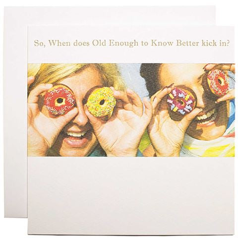 So When Does Old Enough Kick In? Cards Default Title Susan O'Hanlon