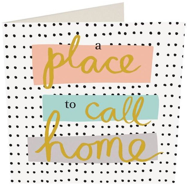 Card - A Place to Call Home