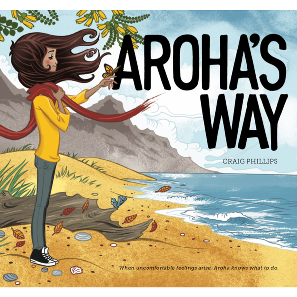 NZ Author Craig Phillips, Childrens Picture Book Arohas Way Tools for helping Children understand their mental health
