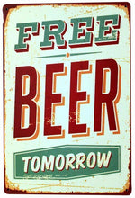 3S Deals Plaques & Signs Free Beer Tomorrow Vintage Beer Signs