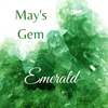 May's Gemstone ~The Emerald