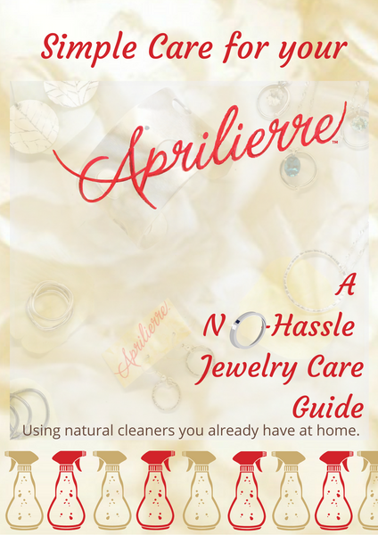 Care for Your Aprilierre A jewelry care guide