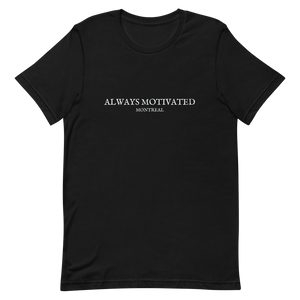 Always Motivated Montreal T-Shirt  - Black