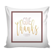 Pillow Cover - Give Thanks Pillow