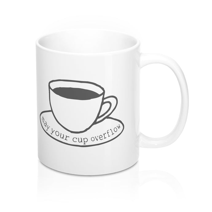 Mug (11/15oz) - May Your Cup Overflow
