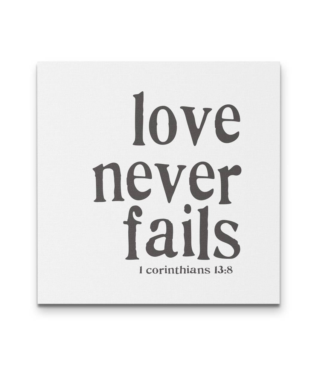 Love Never Fails Canvas in 3 sizes