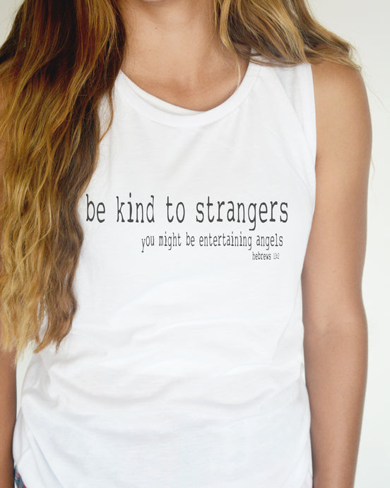 Be Kind to Strangers (Women's Muscle Tank)