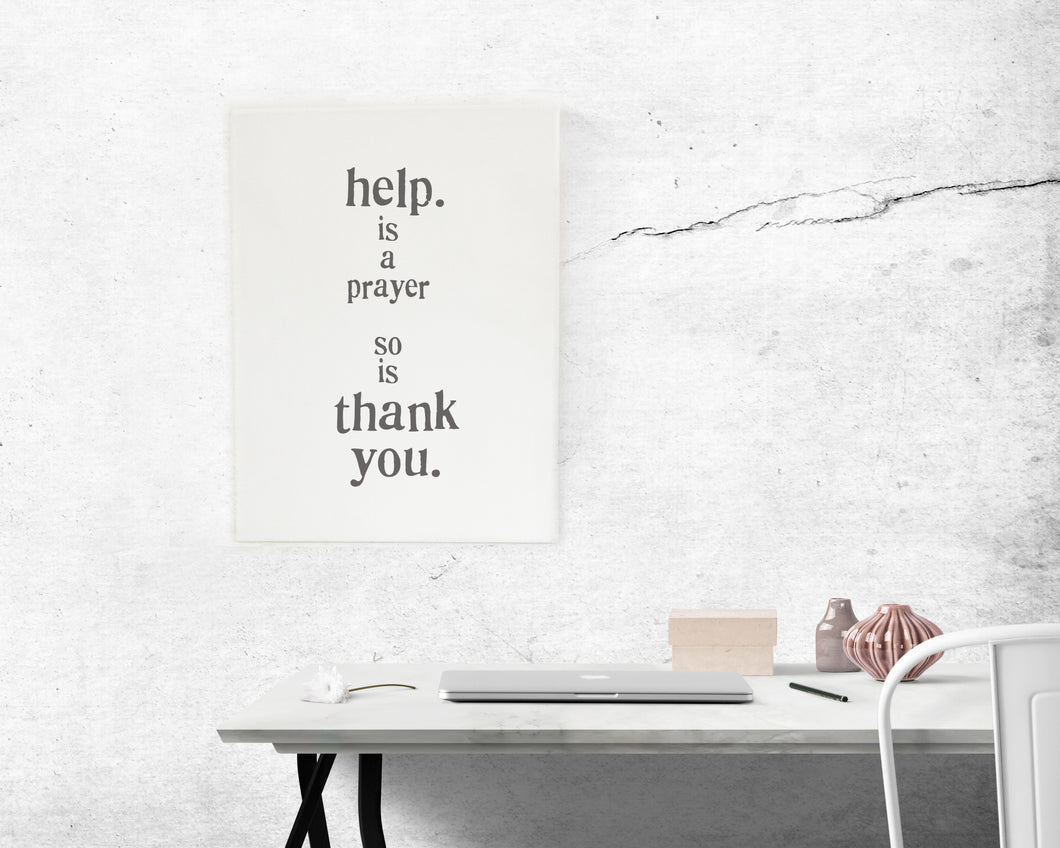 Help is a Prayer...  Rectangle Canvas in 3 sizes