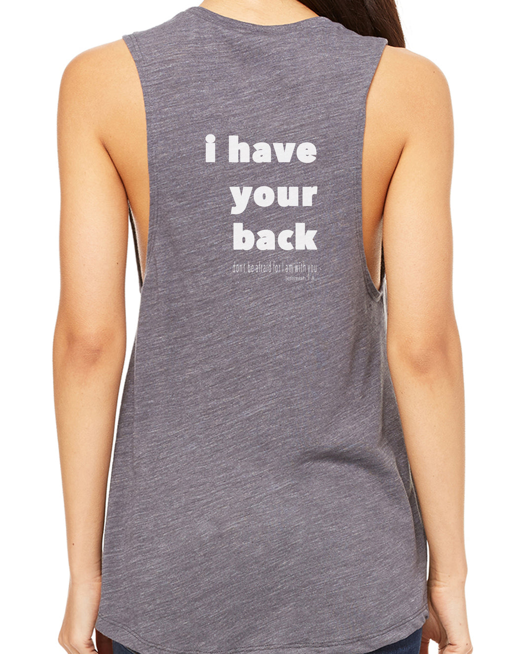 I Have Your Back (Women's Muscle Tank)