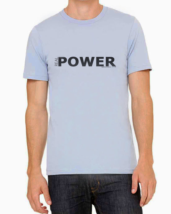 Real Power (Unisex T-shirt) in 6 colors