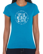 Speak Honeycomb (Women's T-Shirt) in 8 colors