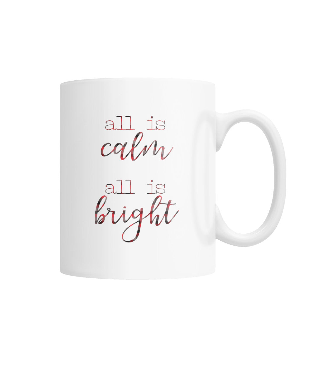 Mug(11oz) All is Calm All is Bright