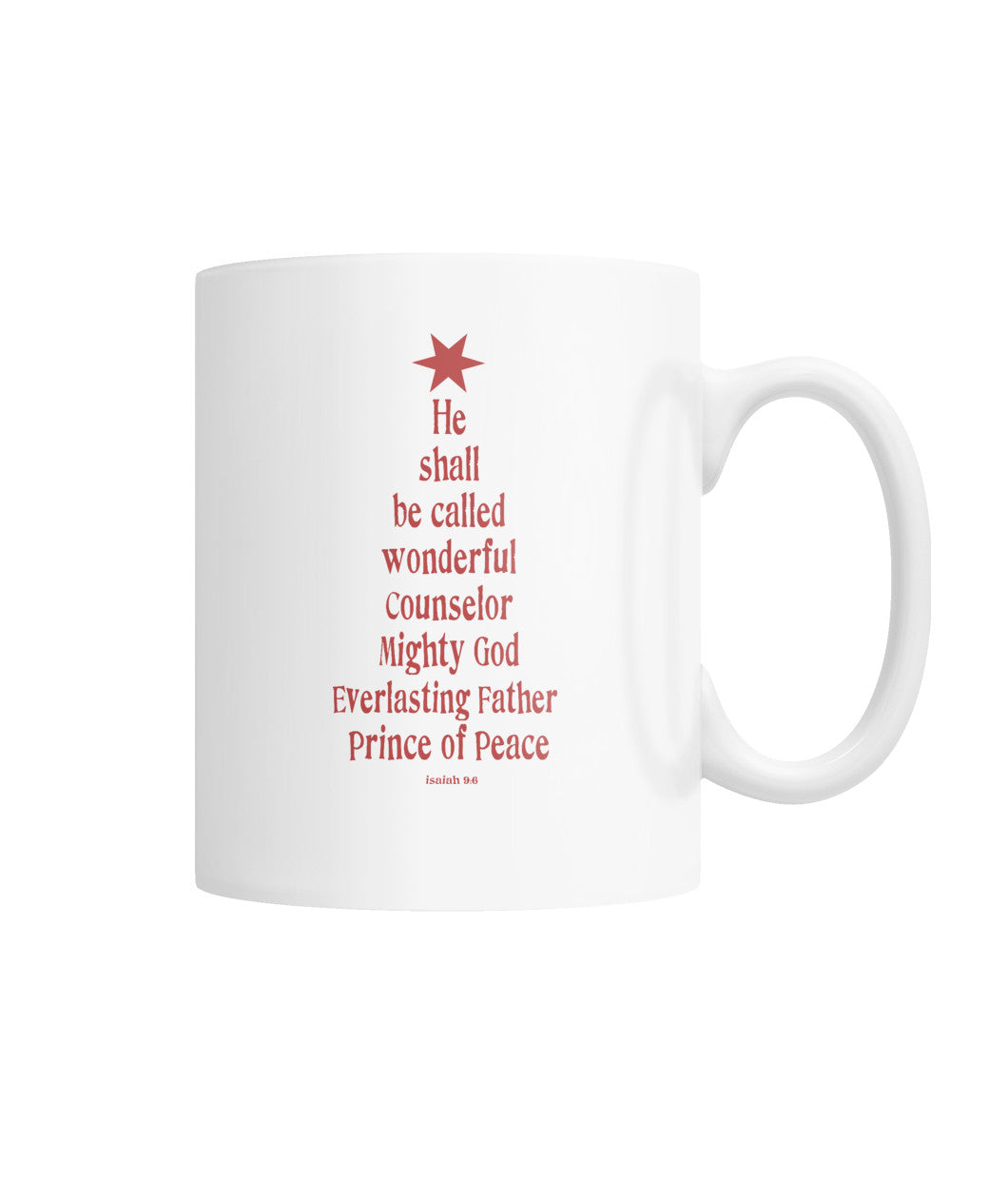 Mug (11oz) - He Shall Be Called Wonderful