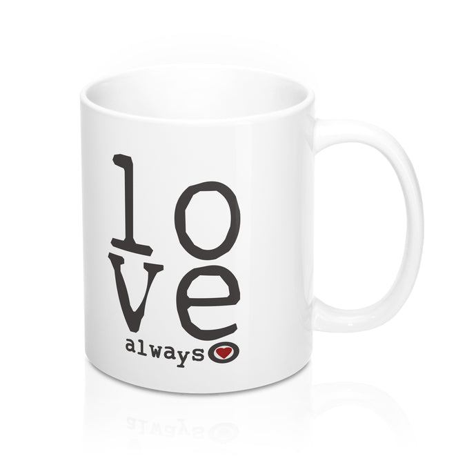 Mug (11/15oz) Love Always