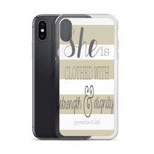"iPhone Case ""She is Clothed in Strength & Dignity"" in 5 sizes"