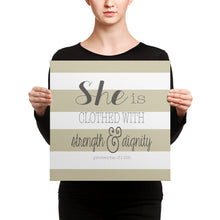 She is Clothed with Strength & Dignity Canvas