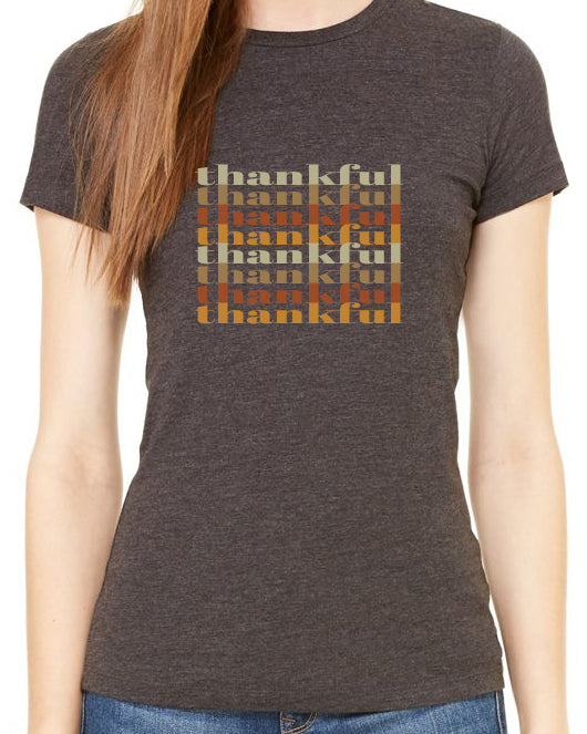 Thankful Thankful Thankful ... (Women's favorite t-shirt) in 6 colors