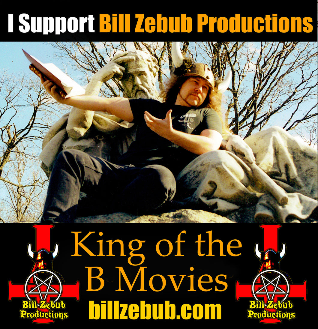 Bill Zebub Productions support shirt