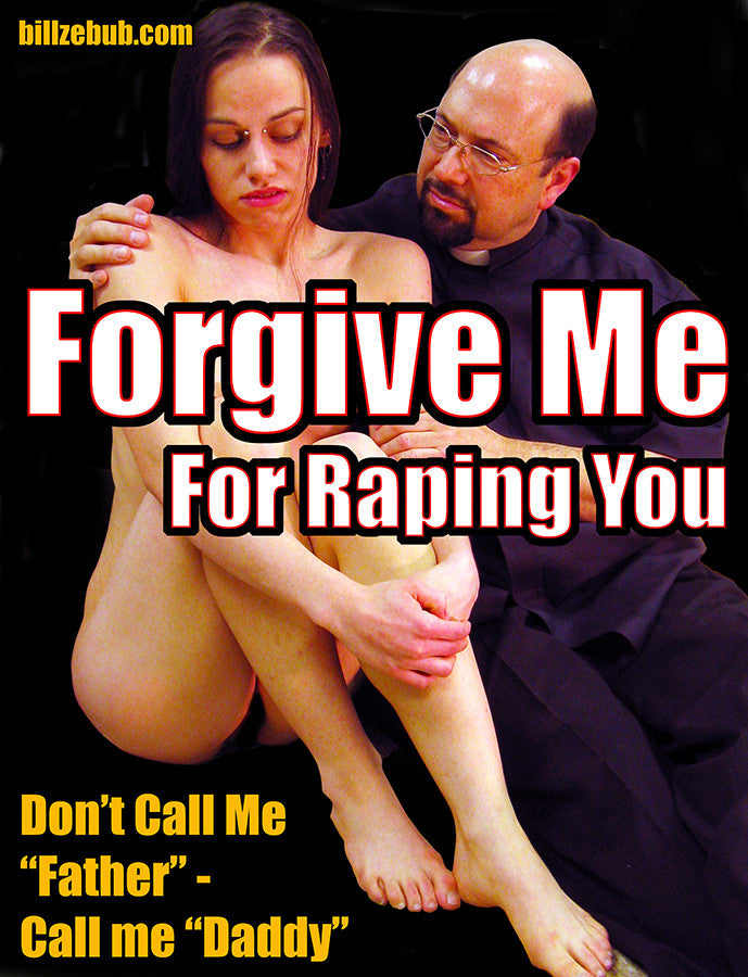 Forgive Me for Raping You shirt