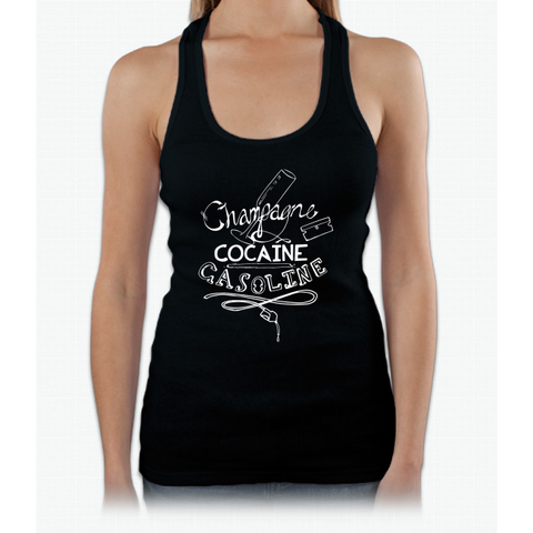 Champagne, Cocaine, Gasoline Womens Tank Top