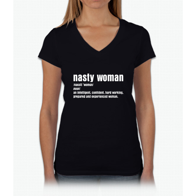 Nasty Woman Definition Funny T-Shirt Womens V-Neck T-Shirt