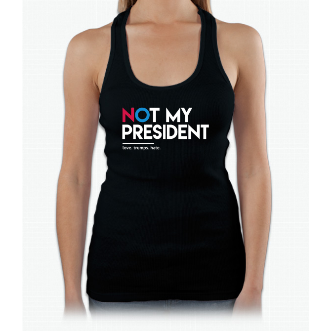 Not My President (Love Trumps Hate) Womens Tank Top