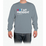 Not My President (Love Trumps Hate) Long Sleeve T-Shirt