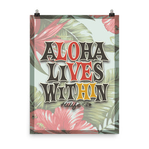 HiLife Print Aloha Lives Within