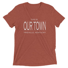 This is Our Town Pikeville, KY T-Shirt