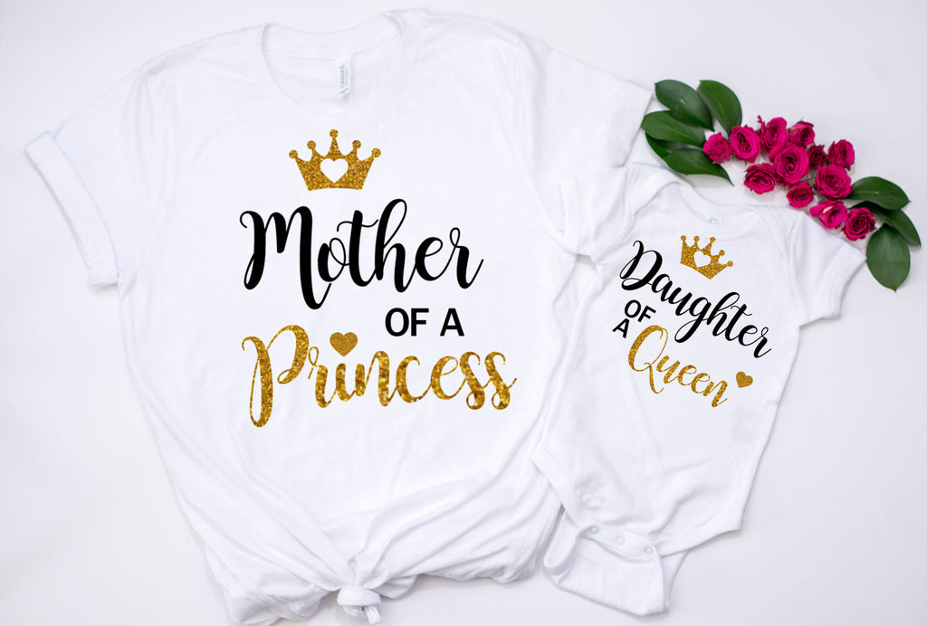 Cute Mommy Me Matching Shirts Mother Of A Princess Daughter Queen