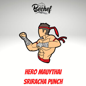 Meet Hero Mauythai :: Sriracha Punch