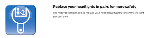 replace your headlights in pairs for more safety