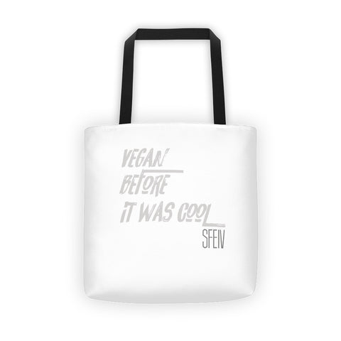 Vegan Before it was Cool SFELV Tote bag