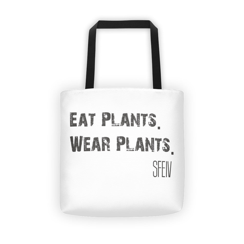 Eat Plants. Wear Plants. SFELV Tote bag