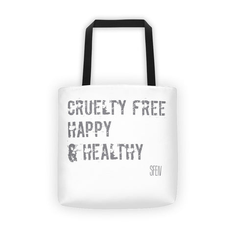 Cruelty Free, Happy & Healthy SFELV Tote bag