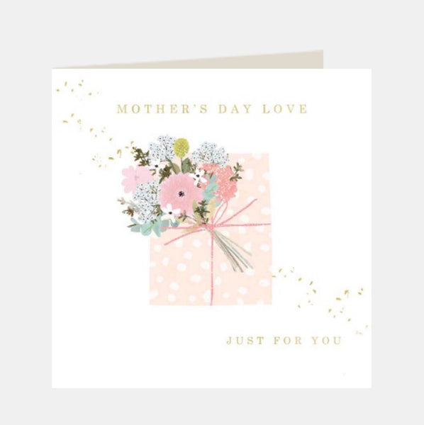 Greeting Card (Mother's Day Love Just for you)